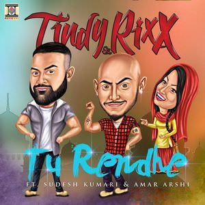 TINDY & RIXX FT. AMAR ARSHI & SUDESH KUMARI
