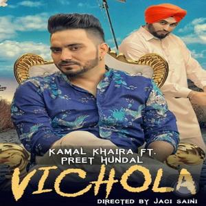Vichola by Kamal Khaira