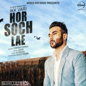 ik vari hor soch lae song djpunjab lyrics