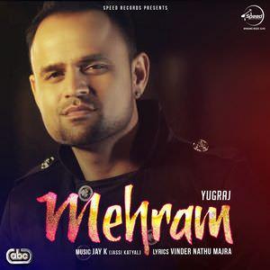 yugraj-mehram-jay-k-song