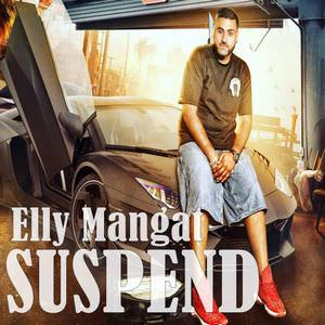 elly-mangat-suspend-song