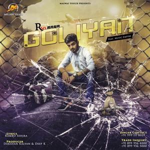 Goliyan-ravi-rana-song