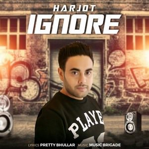 ignore-lyrics-harjot