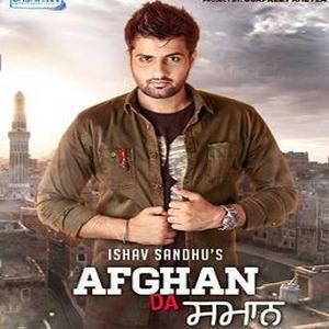 Ishav Sandhu-afghan-da-saman-song