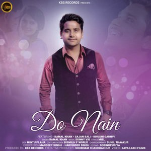 Kamal Khan-do-nain-song