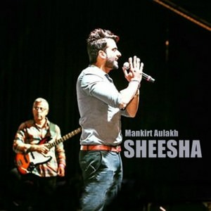sheesha-mankirt-aulakh