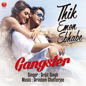 Thik Emon Ebhabe (From Gangster) - Single