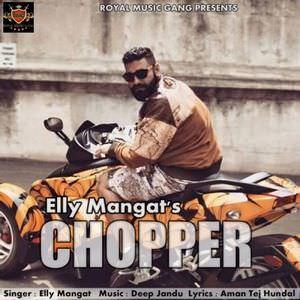 elly-mangat-chopper-song