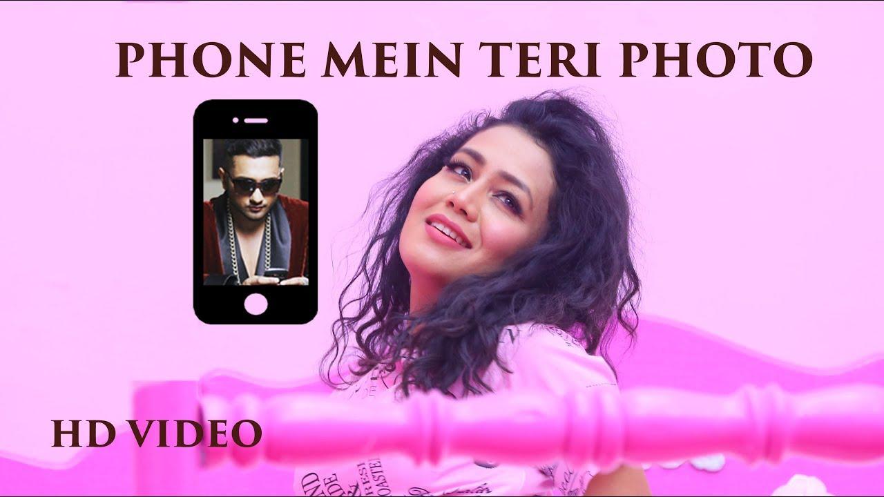 Phone Mein Teri Photo Lyrics Neha Kakkar