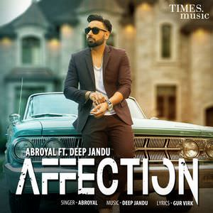 affection-feat-deep-jandhu-abroyal-songs