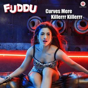 curves-mere-killerrr-killerrr-fuddu-movie-songs