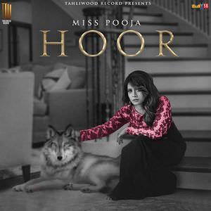 hoor-lyric-miss-pooja-new-songs