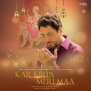 kar-kirpa-meri-maa-lyrics-gurdas-maan