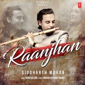 raanjhan-lyrics-siddharth-mohan