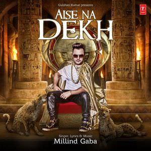 aise-na-dekh-millind-gaba-djpunjab-lyrics