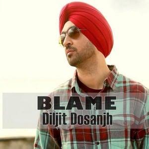 blame-diljit-dosanjh