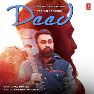 deed-lyrics-vattan-sandhu-pav-dharia