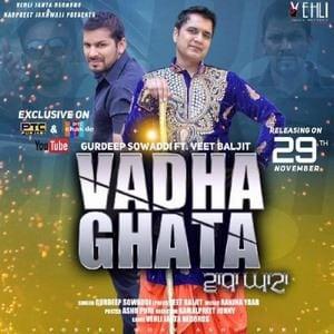 gurdeep-sowaddi-vadha-ghata