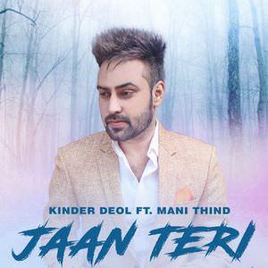 jaan-to-teri-feat-mani-thind-single
