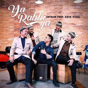 lirik-lagu-inteam-feat-adik-viral-ya-rabbi-ya