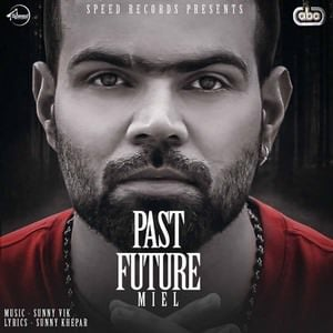 past-future-single-miel-sunny-vik