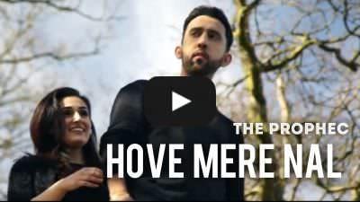 Hove Mere Naal Lyrics – The Pophec & Ikka