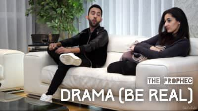 Drama (Be Real) – The PropheC