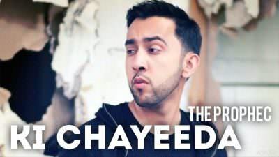 Ki Chayeeda – The PropheC