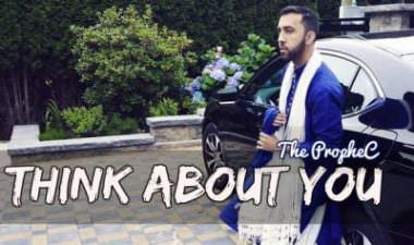 Think About You – The PropheC