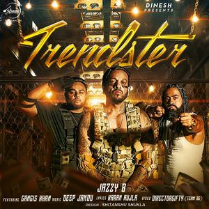 jazzy-b-trendster-song-lyrics-djpunjab-deep-jandu