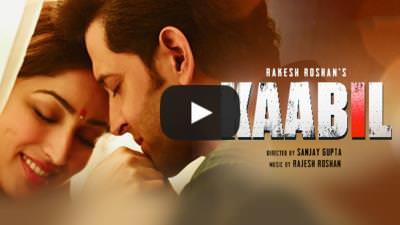 Kaabil (2017) Hindi Movie Songs Lyrics & Videos