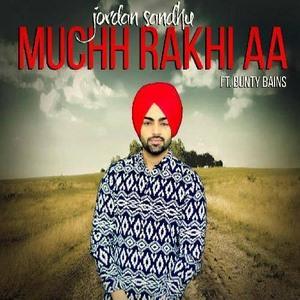 muchh-rakhi-aa-song-djpunjab-jordan-sandhu