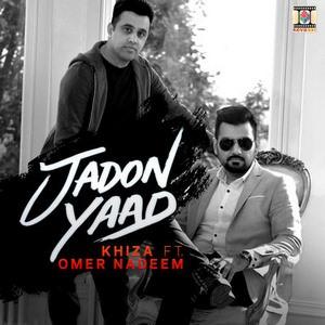 Jadon Yaad Lyrics - Omer Nadeem & Khiza