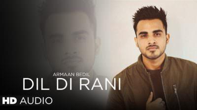 Armaan Bedil - Dil Di Rani