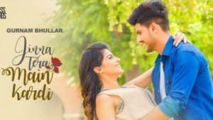 Jinna Tera Main Kardi songs - Gurnam Bhullar