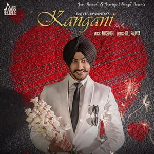 Kangani song by Rajvir Jawanda