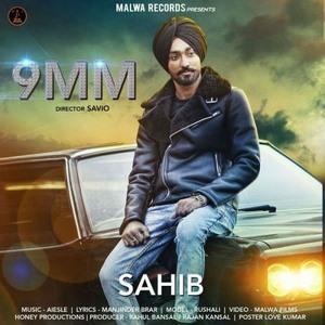 Sahib 9 mm song