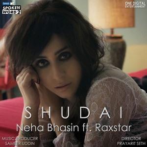 Shudai (feat. Raxstar) neha bashin