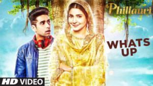 Whats Up Video Song Phillauri