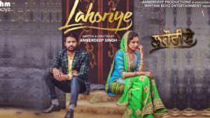 Akhar song Lahoriye Amrinder Gill