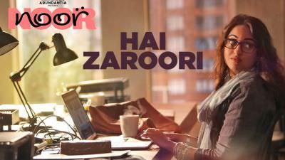 Hai Zaroori Noor Sonakshi Sinha