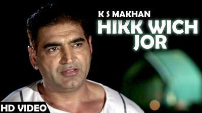 Hik Wich Jor song (Jugni Hath Kise Na Auni) Ks Makhan