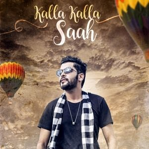 Kalla Kalla Saah Sangram Hanjra New Punjabi Songs