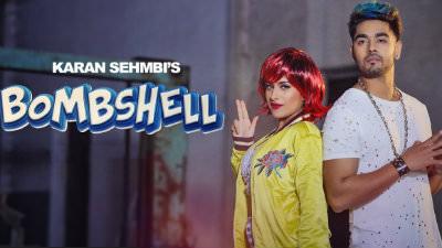 Karan Sehmbi Bombshell Song Feat