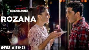 Rozana Song - Shreya Ghoshal | Naam Shabana Movie