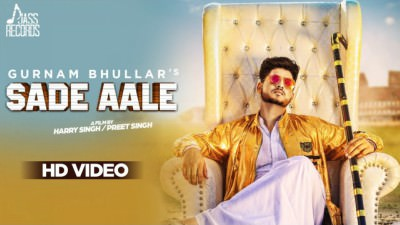 Sade Aale Gurnam Bhullar Ft. MixSingh
