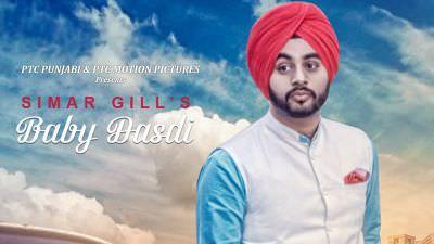 Baby Dasdi song Simar Gill