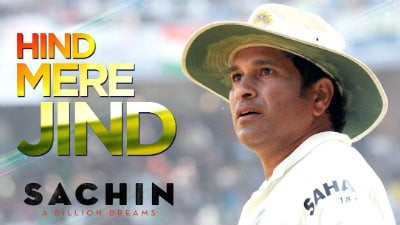 Hind Mere Jind Sachin A Billion Dreams