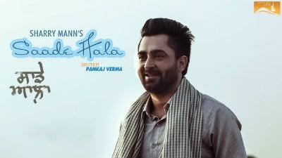 Saade Aala song Sharry Mann Mista baaz