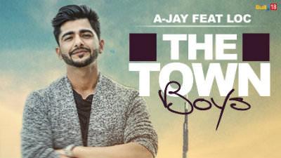 The Town Boys A-Jay Ft